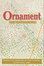Ornament (Vassar Miller Prize in Poetry, nr. 24)