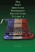 The Best American Newspaper Narratives (Best American Newspaper Narrative, nr. 4)