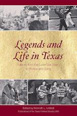 Legends and Life in Texas (Publications of the Texas Folklore Society (Hardcover), nr. 72)