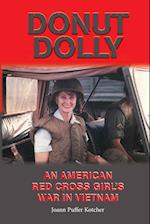 Donut Dolly (North Texas Military Biography and Memoir, nr. 6)