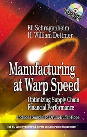 Manufacturing at Warp Speed : Optimizing Supply Chain Financial Performance