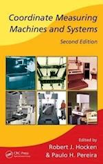 Coordinate Measuring Machines and Systems (Manufacturing Engineering and Materials Processing, nr. 76)