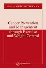 Cancer Prevention and Management Through Exercise and Weight Control (Nutrition And Disease Prevention)