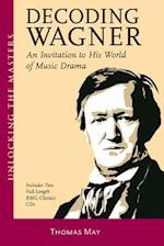 Decoding Wagner af Thomas May