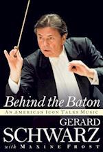Gerard Schwarz Behind the Baton