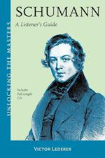Schumann (Unlocking the Masters)