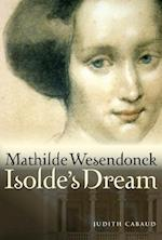Mathilde Wesendonck, Isolde's Dream