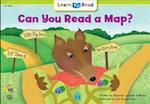 Can You Read a Map? (Learn to Read Read to Learn Social Studies)