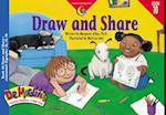Draw and Share (Dr. Maggie's Phonics Readers Series; A New View, 10)