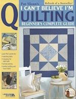 I Can't Believe I'm Quilting af Pat Sloan