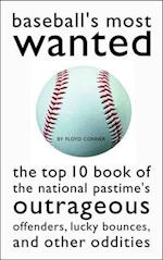 Baseball's Most Wanted (Most Wanted)