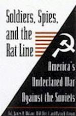 Soldiers, Spies, and the Rat Line