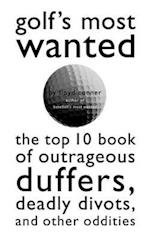 Golf's Most Wanted (Most Wanted)
