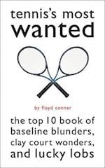 Tennis's Most Wanted (Most Wanted)