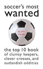 Soccer's Most Wanted (Most Wanted)