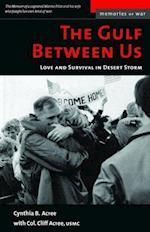 The Gulf Between Us (Memories of War)