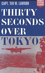 Thirty Seconds Over Tokyo (Aviation Classics)