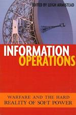 Information Operations (Issues in Twenty-First-Century Warfare)