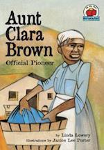 Aunt Clara Brown af Linda Lowery, Linda Lowery Keep