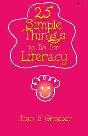 25 Simple Things to Do for Literacy