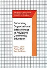 Enhancing Organizational Effectiveness in Adult and Community Education (Professional Practices in Adult Education and Human Resource)
