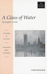 A Glass of Water (Great Translations for Actors Series)