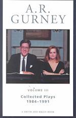 A. R. Gurney (A R Gurney Selected Plays, nr. 3)