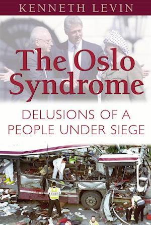 Bog, hardback The Oslo Syndrome af Kenneth Levin