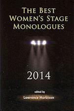 The Best Women's Stage Monologues 2014 af Lawrence Harbison