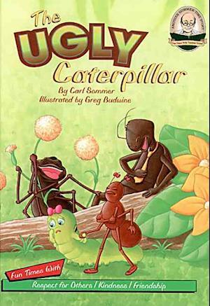 Bog, hardback The Ugly Caterpillar af Carl Sommer