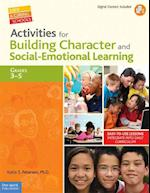 Activities for Building Character and Social-Emotional Learning (Safe & Caring Schools)