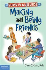 The Survival Guide for Making and Being Friends (The Free Spirit Survival Guides for Kids)