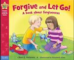 Forgive and Let Go! (Being the Best Me)