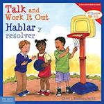 Talk and Work It Out / Hablar y resolver (Learning to Get Along)