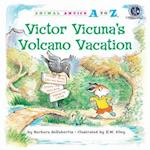 Victor Vicuna's Volcano Vacation (Animal Antics a to Z)