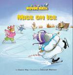 Mice on Ice (Mouse Math)