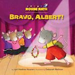 Bravo, Albert! (Mouse Math)