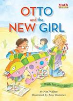 Otto and the New Girl (Math Matters)
