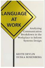 Language at Work (Center for the Study of Language and Information Publication Lecture Notes, nr. 66)
