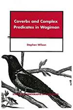 Coverbs and Complex Predicates in Wagiman (Stanford Monographs in Linguistics)