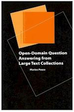 Open-Domain Question Answering from Large Text Collections (Studies in Computational Linguistics, nr. 4)