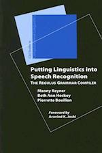 Putting Linguistics into Speech Recognition (Studies in Computational Linguistics (Stanford, Calif.))