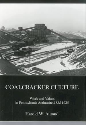 Coal Cracker Culture