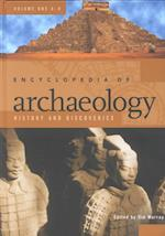 Encyclopedia of Archaeology [3 volumes]