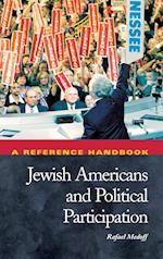 Jewish Americans and Political Participation af Rafael Medoff