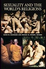 Sexuality and the World's Religions (Religion in Contemporary Societies S)