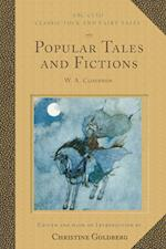 Popular Tales and Fictions (Classic Folk and Fairytales)