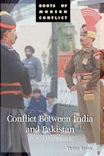 Conflict Between India and Pakistan (Roots of Modern Conflict)