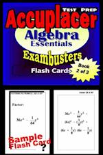 Accuplacer Test Prep Algebra Review--Exambusters Flash Cards--Workbook 2 of 3