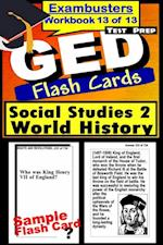 GED Test Prep Social Studies 2: World History Review--Exambusters Flash Cards--Workbook 13 of 13
